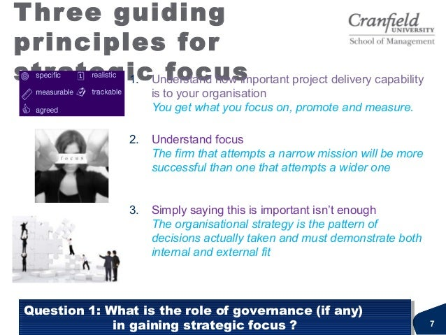 Three guidingprinciples forstrategic focus1. Understand how important project delivery capabilityis to your organisationYo...