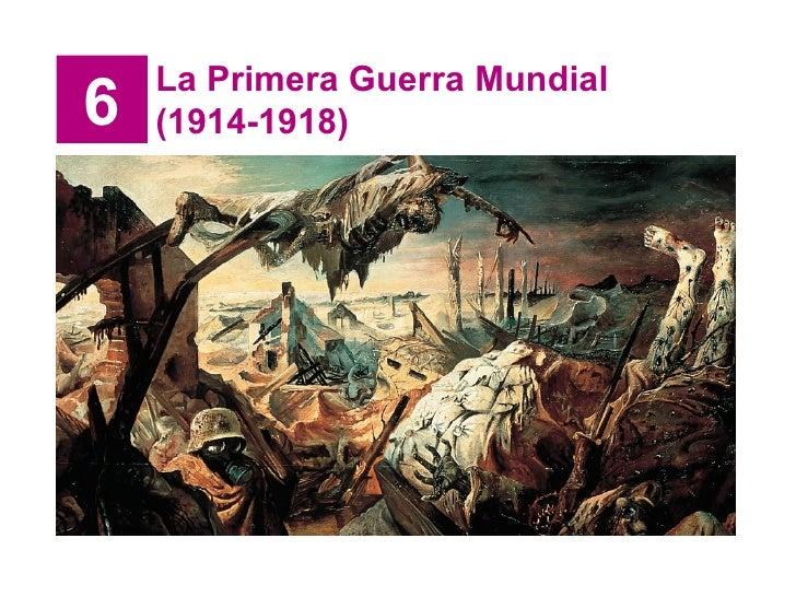 6 La Primera Guerra Mundial (1914-1918)