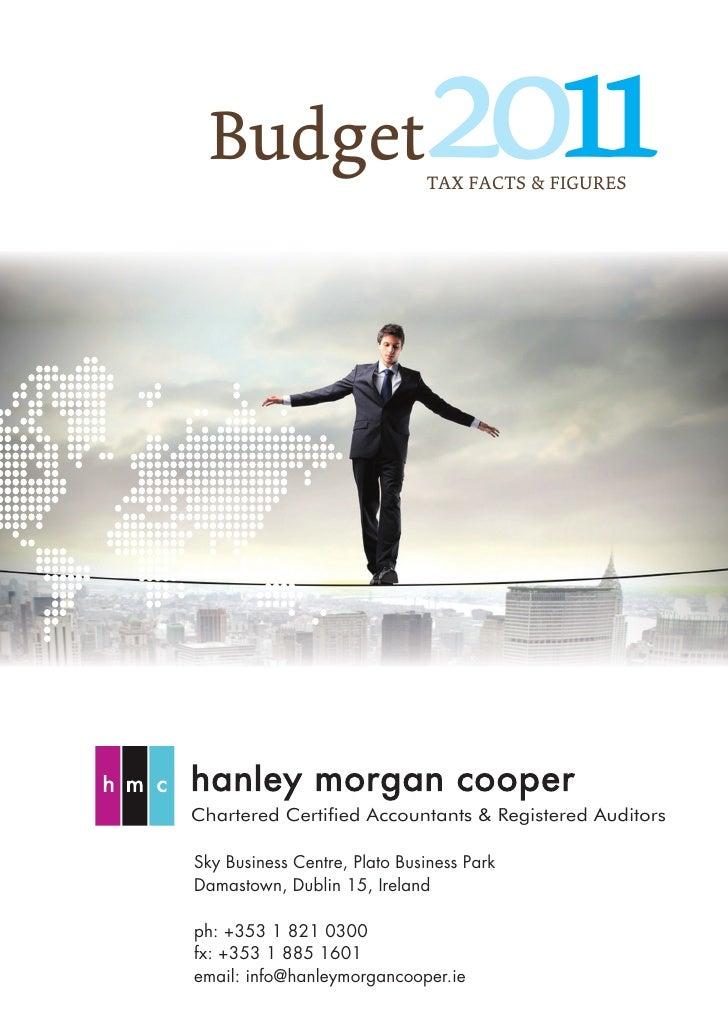 Budget                      2011                              TAX FACTS & FIGURESChartered Certified Accountants & Registe...