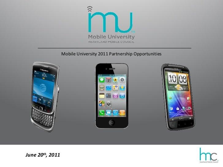 Mobile University 2011 Partnership Opportunities June 20 th , 2011