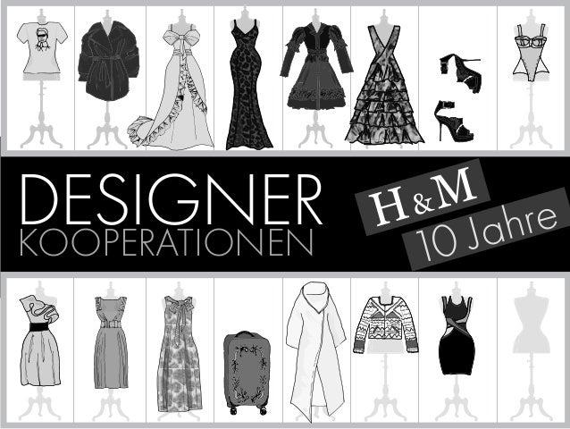 H & M  DESIGNER KOOPERATIONEN 10 Jahre