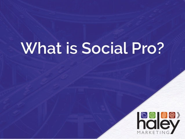 What is Social Pro?