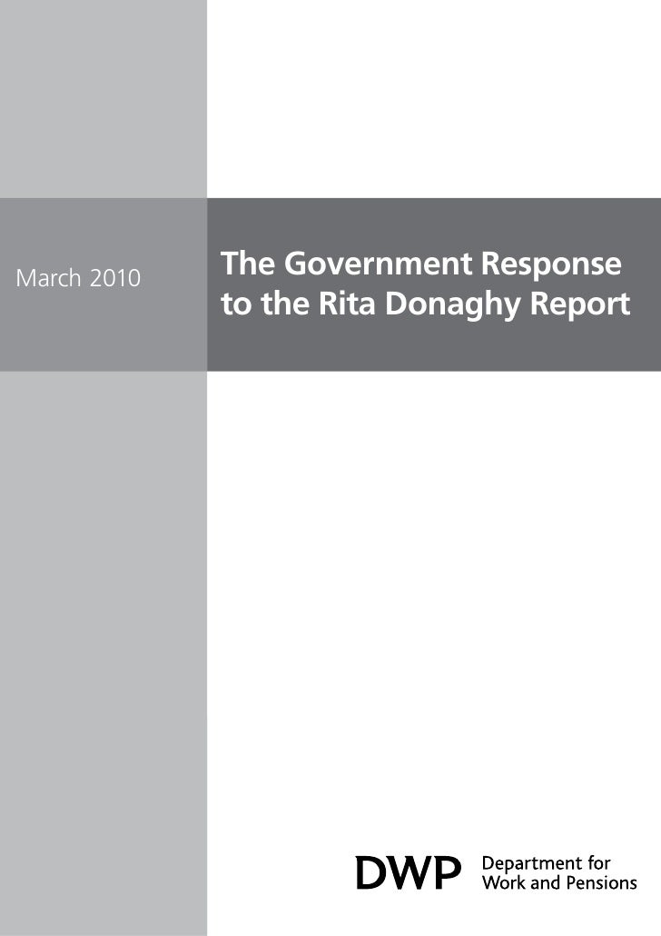 March 2010   The Government Response              to the Rita Donaghy Report