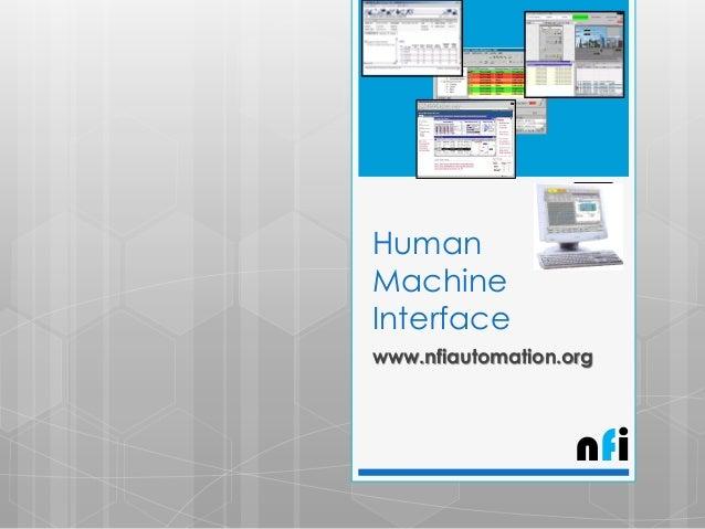Human Machine Interface www.nfiautomation.org  nfi