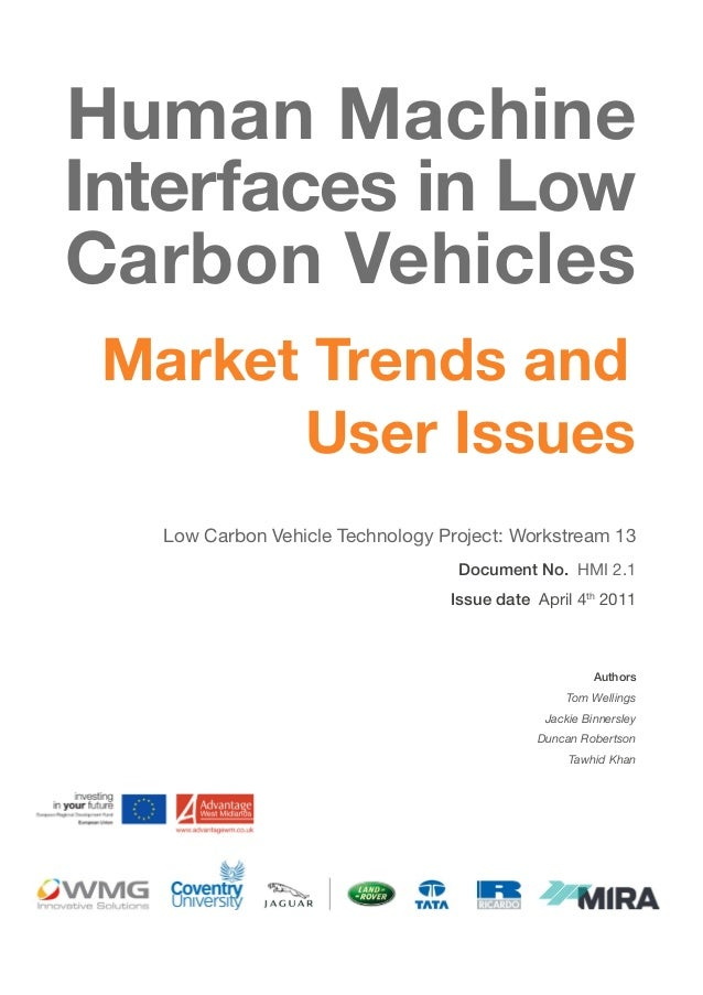 Human Machine Interfaces in Low Carbon Vehicles Market Trends and User Issues Low Carbon Vehicle Technology Project: Works...