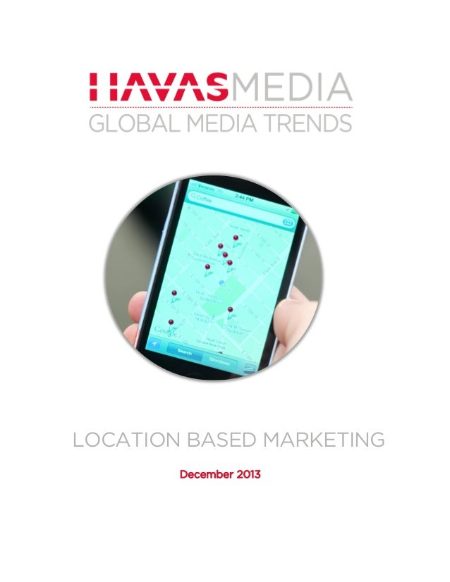 LOCATION BASED MARKETING December 2013
