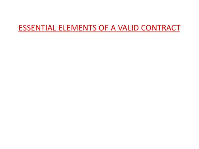 Essential-Elements-Of-A-Valid-Contract-1-638.Jpg?Cb=1412296250