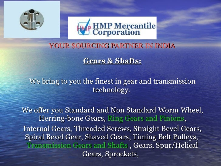 Pulleys And Gears Presentation : Hmp mercantile corporation the sourcing agent
