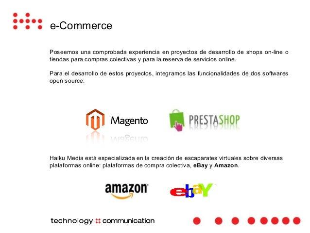 e-Commerce  Poseemos una comprobada experiencia en proyectos de desarrollo de shops on-line o  tiendas para compras colect...