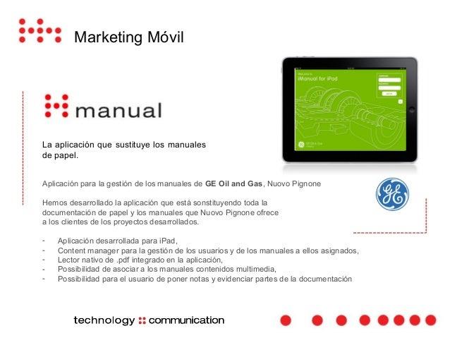 Marketing Móvil  La aplicación para la gestión de sus  pedidos, clientes y  nuevos contactos en la feria.
