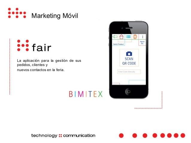 Marketing Móvil  La aplicación de Sales Force  automation totalmente integrada  con el SAP del Cliente.