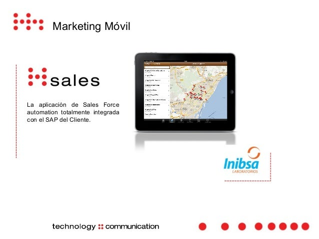 Marketing Móvil  La aplicación para la recogida de  cuestionarios.