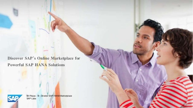 ©© 2014 SAP AG or an SAP affiliate company. All rights reserved. Discover SAP's Online Marketplace for Powerful SAP HANA S...