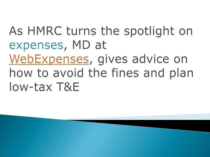    The HMRC was given a £900 million to close the tax net around    expenses cheats in 2010   However, a round of spot-c...