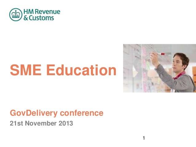 SME Education GovDelivery conference 21st November 2013 1
