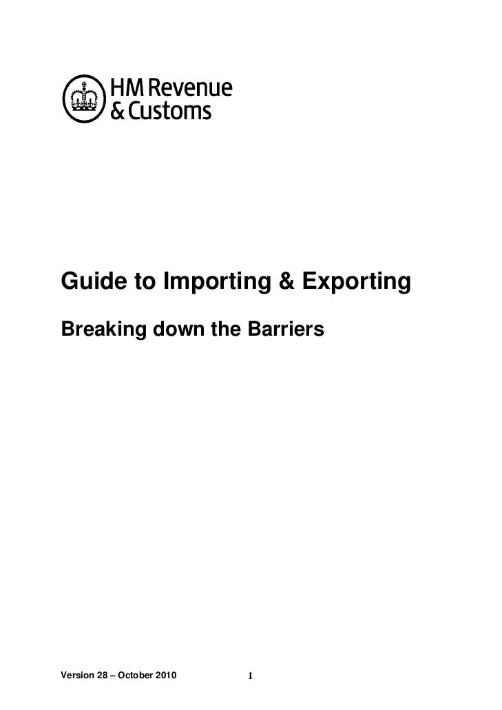 Guide to Importing & ExportingBreaking down the BarriersVersion 28 – October 2010   1