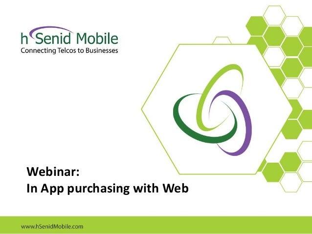 Webinar: In App purchasing with Web