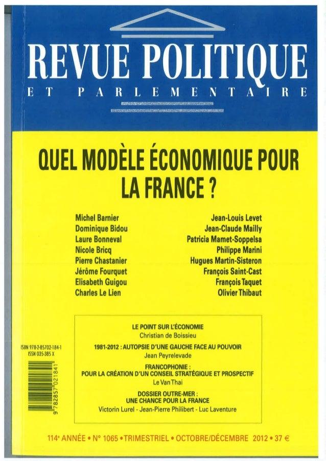,         QUEL MODELE ECONOMIQUE POUR                  LA FRANCE?                         Michel Barnier                  ...