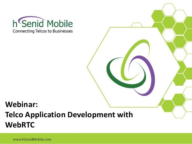 Webinar: Telco Application Development with WebRTC