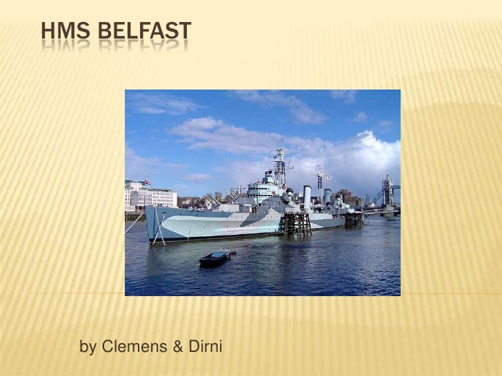 HMS BELFAST       by Clemens & Dirni