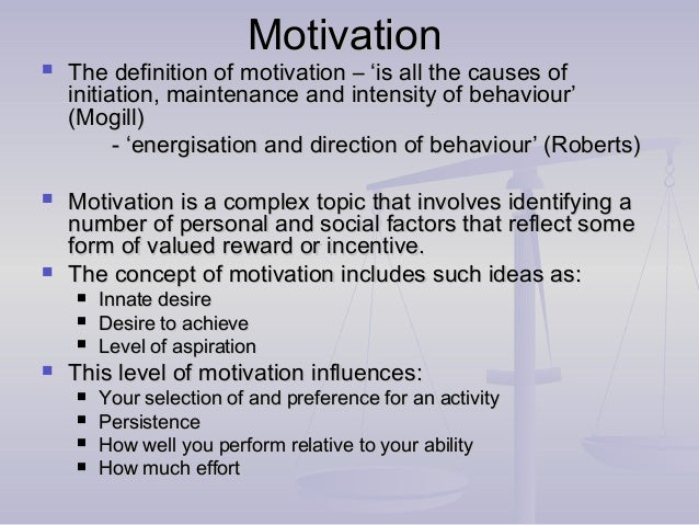definition of motivation in sport Most important type of motivation if we are to continue with a sport [image] motivation differs from person to person and is unique, the two most.