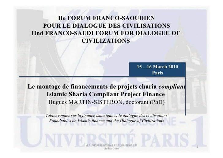 IIe FORUM FRANCO-SAOUDIEN      POUR LE DIALOGUE DES CIVILISATIONS  IInd FRANCO-SAUDI FORUM FOR DIALOGUE OF                ...