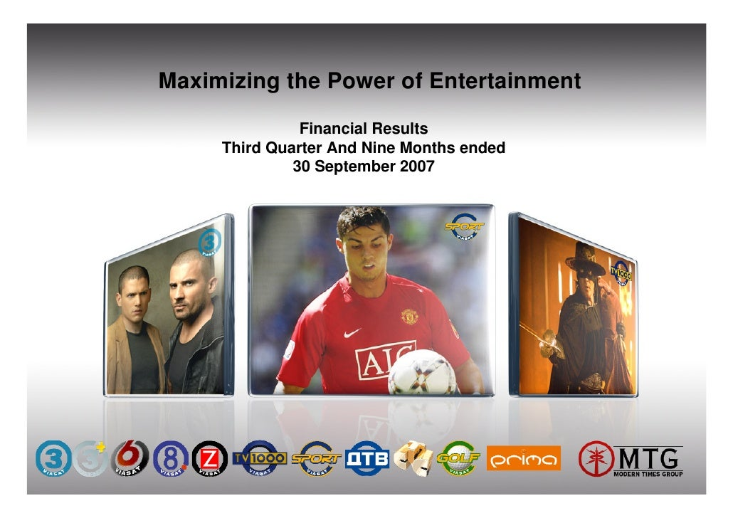 Maximizing the Power of Entertainment                 Financial Results      Third Quarter And Nine Months ended          ...