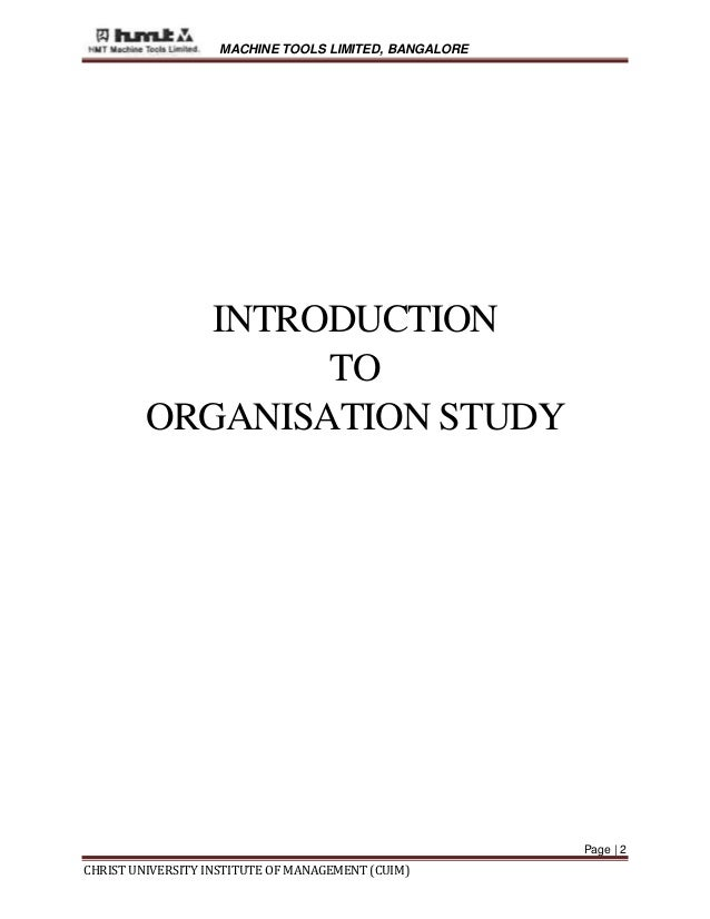 hmt organizational study An organization study at hmt machine tools limited is an attempt to understand functions of the organization the study also tries to know the various functional.
