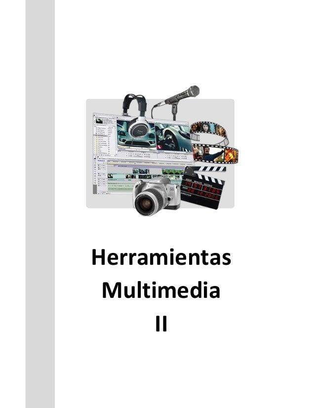 Herramientas Multimedia II