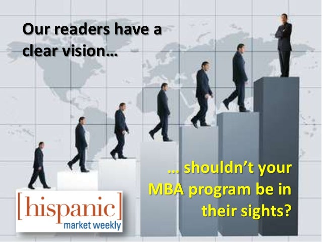 Our readers have aclear vision…                 … shouldn't your                MBA program be in                      the...