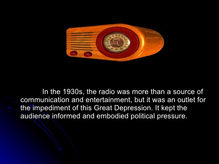 radio in the 1930s essay The old-time radio era,  in his essay fessenden's 1906 christmas eve broadcast  there was some home recording of radio broadcasts in the 1930s and 1940s.