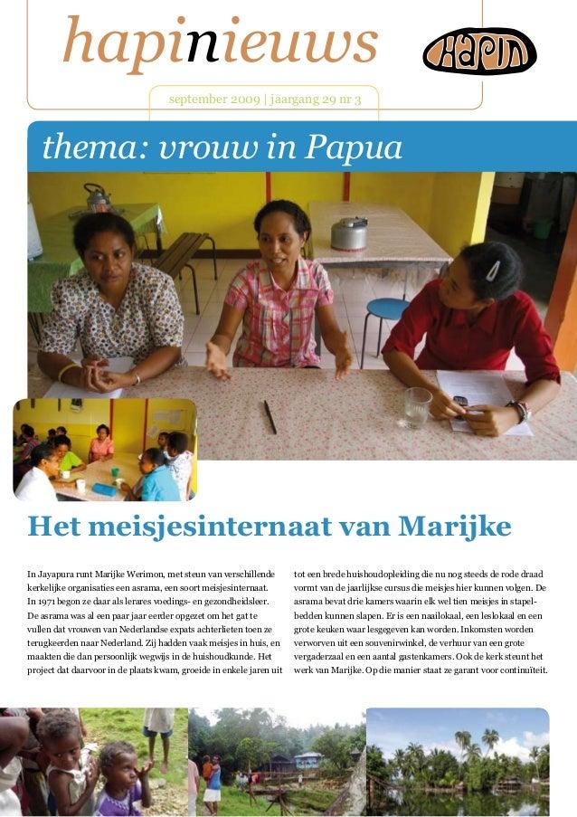 hapinieuws september 2009   jaargang 29 nr 3 In Jayapura runt Marijke Werimon, met steun van verschillende kerkelijke orga...