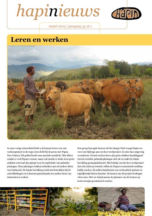 hapinieuws maart 2013 | jaargang 33 nr 1 In onze vorige nieuwsbrief hebt u al kunnen lezen over een varkensproject in de r...