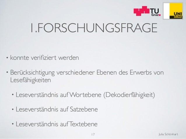 Julia Schönhart • konnte verifiziert werden  • Berücksichtigung verschiedener Ebenen des Erwerbs von Lesefähigkeiten  • L...