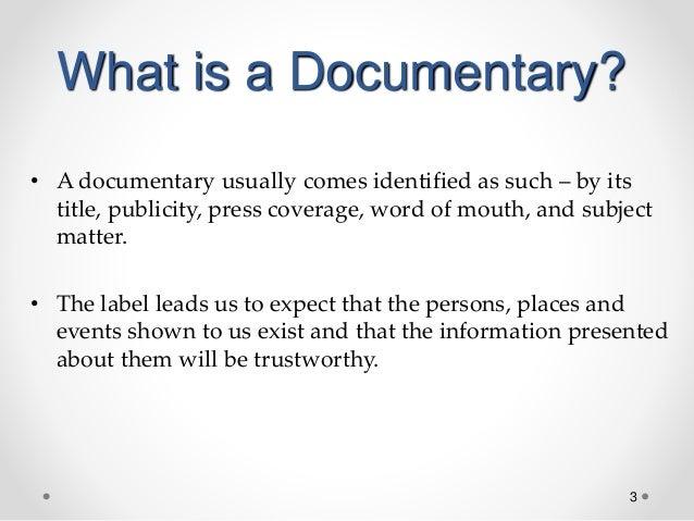 Documentary week 3 Slide 3
