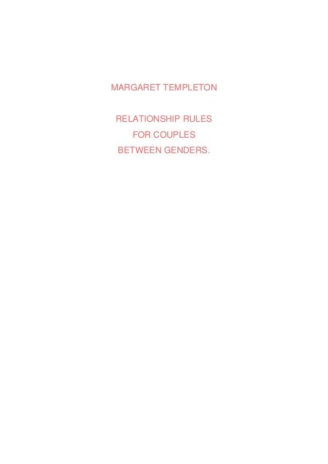 MARGARET TEMPLETONRELATIONSHIP RULESFOR COUPLESBETWEEN GENDERS.