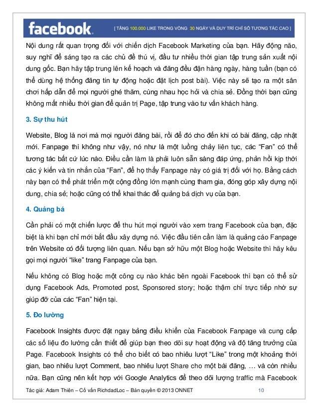 Tác giả: Adam Thiên – Cố vấn RichdadLoc – Bản quyền © 2013 ONNET 11 Fanpage mang về cho Website của bạn. Từ đó, bạn có thể...