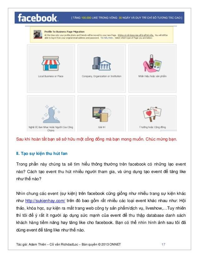 Tác giả: Adam Thiên – Cố vấn RichdadLoc – Bản quyền © 2013 ONNET 18 Với công nghệ và sức mạnh của internet như ngày nay bạ...
