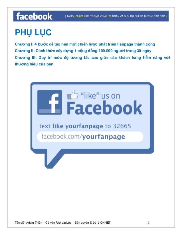 Tác giả: Adam Thiên – Cố vấn RichdadLoc – Bản quyền © 2013 ONNET 3 Thống kê Facebook 2012 Facebook đang có khoảng hơn 1 tỷ...