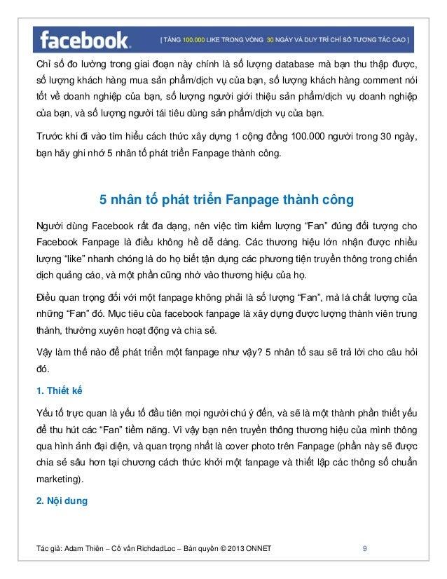 Tác giả: Adam Thiên – Cố vấn RichdadLoc – Bản quyền © 2013 ONNET 10 Nội dung rất quan trọng đối với chiến dịch Facebook Ma...