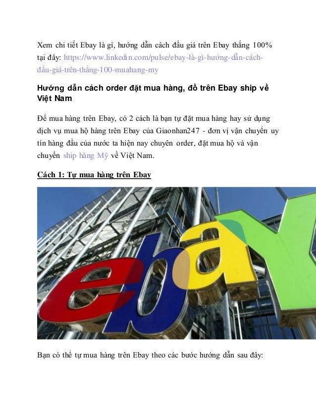 Xem chi tiết Ebay là gì, hướng dẫn cách đấu giá trên Ebay thắng 100% tại đây: https://www.linkedin.com/pulse/ebay-là-gì-hư...