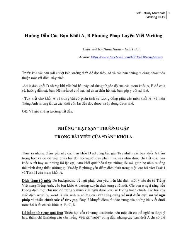 Self – study Materials  Writing IELTS  1  Hướng Dẫn Các Bạn Khối A, B Phương Pháp Luyện Viết Writing  Được viết bởi Hung H...