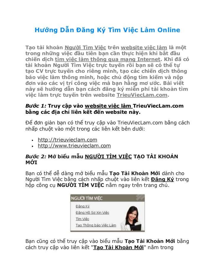 Hướng Dẫn Đăng Ký Tìm Việc Làm OnlineTạo tài khoản Người Tìm Việc trên website việc làm là mộttrong những việc đầu tiên bạ...