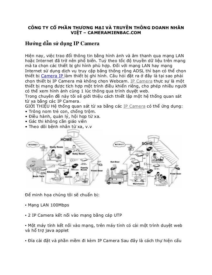CÔNG TY CỔ PHẦN THƯƠNG MẠI VÀ TRUYỀN THÔNG DOANH NHÂN                VIỆT – CAMERAMIENBAC.COMHướng dẫn sử dụng IP CameraHi...