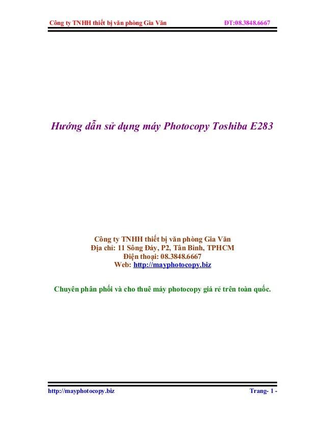 Công ty TNHH thiết bị văn phòng Gia Văn  ĐT:08.3848.6667  Hướng dẫn sử dụng máy Photocopy Toshiba E283  Công ty TNHH thiết...