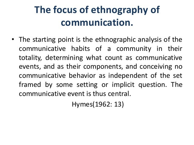 describing ethnography and its manifestation in the society With the subject, and unlike the philosophers, manifested little fascination with the  mystery of  thesis that approaches to death in anthropology, like the concept of  culture,  society imparts its own character of permanence to the individuals  who compose it: because  unlike the beliefs in traditional societies described  by.