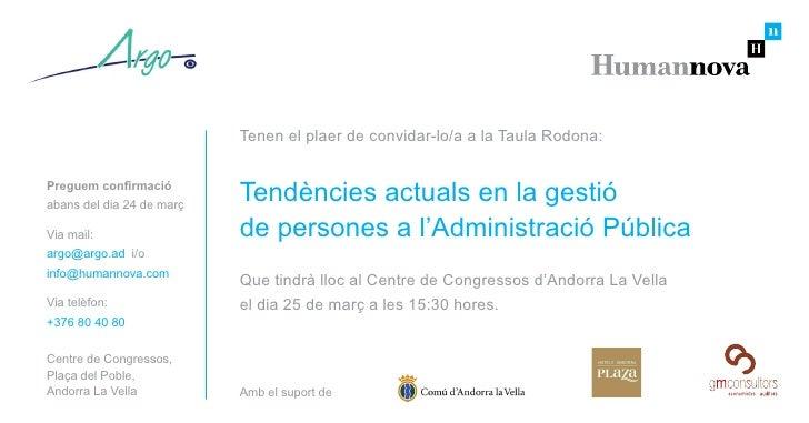 Tenen el plaer de convidar-lo/a a la Taula Rodona:   Preguem confirmació abans del dia 24 de març                         ...