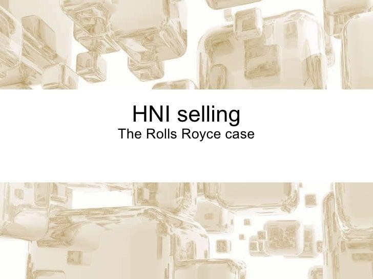 HNI selling The Rolls Royce case