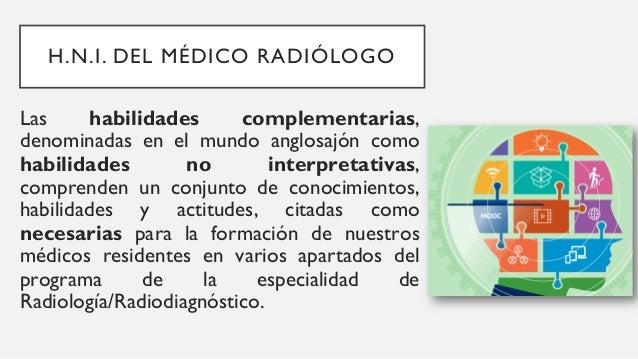 Estas H.N.I. deben contener como eje los principios del profesionalismo centrado en el paciente y la comunicación efectiva...