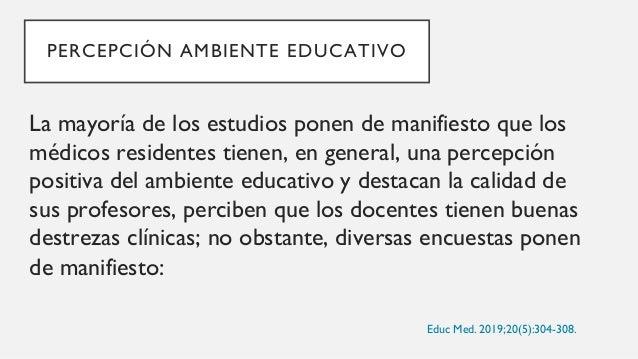 PERCEPCIÓN AMBIENTE EDUCATIVO 1. la necesidad de desarrollar programas y cursos de capacitación docente, 2. instrucción es...